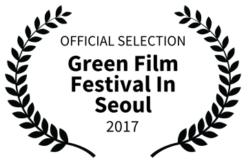 OFFICIAL SELECTION - Green Film Festival In Seoul - 2017
