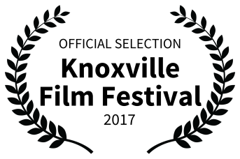 OFFICIAL SELECTION - Knoxville Film Festival - 2017.png
